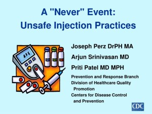 a-never-event-unsafe-injection-practices-n